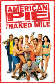 American Pie Presents: The Naked Mile (2006) อเมริกันพาย แอ้มเย้ยฟ้า ท้ามาราธอน