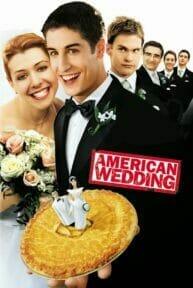 American Wedding (2003) แผนแอ้มด่วน ป่วนก่อนวิวาห์