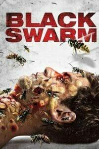Black Swarm (2007) ฝูงต่อมรณะล้างเมือง