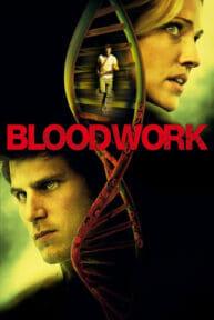 Bloodwork (2012) วิจัยสยอง ต้องเชือด