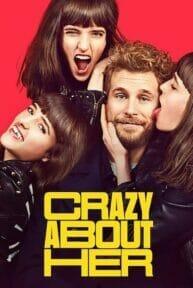 Crazy About Her (2021) บ้า ก็บ้ารัก