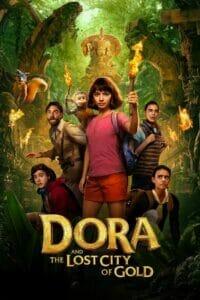 Dora and the Lost City of Gold (2019) ดอร่าและเมืองทองคำที่สาบสูญ