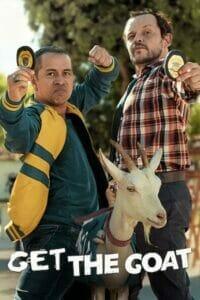 Get the Goat (2021) คู่ยุ่งตะลุยหาแพะ