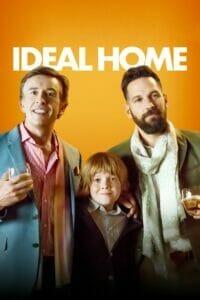 Ideal Home (2018) 2คู๊ณพ่อ 1คู๊ณลูก ครอบครัวนี้ใครๆ ก็ไม่ร้าก