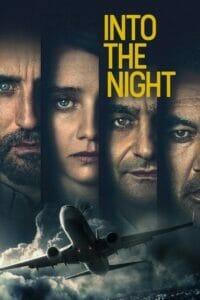 Into the Night อินทู เดอะ ไนท์