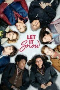 Let It Snow (2019) อุ่นรักฤดูหนาว