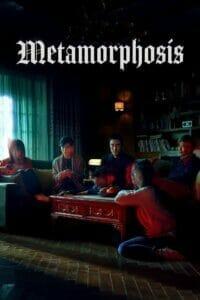 Metamorphosis (2019) ปีศาจเปลี่ยนหน้า