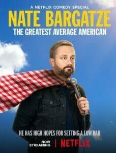 Nate Bargatze The Greatest Average American (2021) เนต บาร์กัตซี ปุถุชนอเมริกันผู้ยิ่งใหญ่ที่สุด