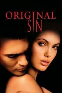Original Sin (2001) ล่าฝันพิศวาส บาปปรารถนา...กับดักมรณะ