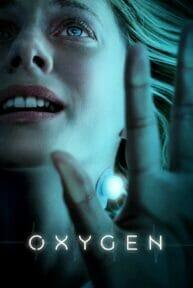 Oxygen (Oxygène) (2021) ออกซิเจน