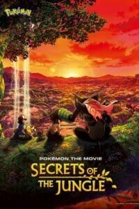 Pokémon the Movie: Secrets of the Jungle (2020) โปเกมอน เดอะมูฟวี่ ตอน โคโค่