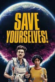 Save Yourselves! (2020) หนีรอดปลอดภัย