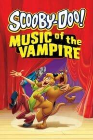 Scooby-Doo! Music of the Vampire (2012) สกูบี้-ดู ตอน มนต์เพลงแวมไพร์