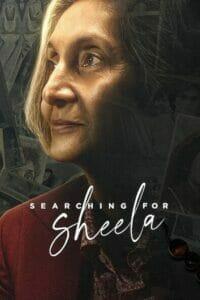 Searching For Sheela (2021) ตามหาชีล่า