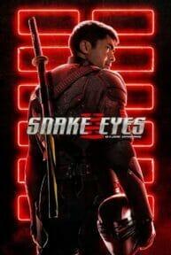 Snake Eyes: G.I. Joe Origins (2021) จี.ไอ.โจ สเนคอายส์