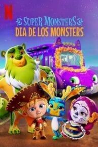 Super Monsters: Dia de los Monsters (2020) อสูรน้อยวัยป่วน วันฉลองเหล่าวิญญาณ