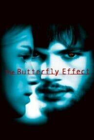The Butterfly Effect (2004) เปลี่ยนตาย ไม่ให้ตาย