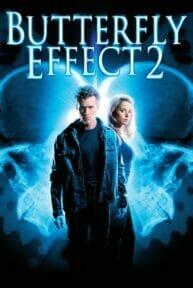 The Butterfly Effect 2 (2006) เปลี่ยนตาย ไม่ให้ตาย 2