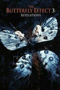 The Butterfly Effect 3: Revelations (2009) เปลี่ยนตาย ไม่ให้ตาย 3