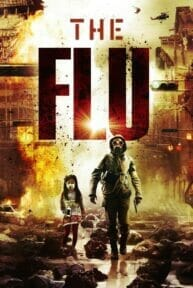 The Flu (2013) มหันตภัยไข้หวัดมฤตยู
