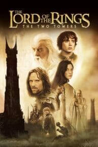 The Lord of the Rings 2: The Two Towers (2002) ศึกหอคอยคู่กู้พิภพ
