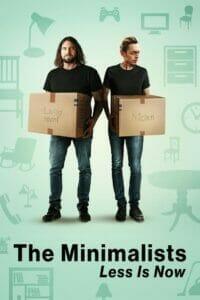 The Minimalists: Less Is Now (2021) มินิมอลลิสม์ ถึงเวลามักน้อย