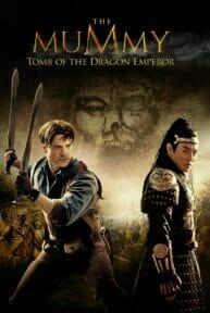 The Mummy: Tomb of the Dragon Emperor (2008) เดอะ มัมมี่ 3: คืนชีพจักรพรรดิมังกร