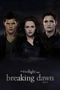 The Twilight Saga: Breaking Dawn - Part 2 (2012) แวมไพร์ทไวไลท์ 4 เบรคกิ้งดอว์น ภาค 2