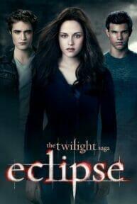 The Twilight Saga: Eclipse (2010) แวมไพร์ ทไวไลท์ 3 อีคลิปส์