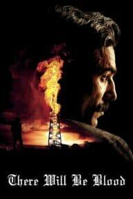 There Will Be Blood (2007) ศรัทธาฝังเลือด
