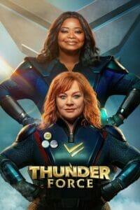 Thunder Force (2021) ธันเดอร์ฟอร์ซ ขบวนการฮีโร่ฟาดฟ้า