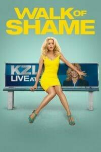 Walk of Shame (2014) สาวเหวอ...เจองานเข้า